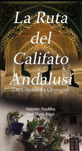 E-book La Ruta Del Califato Andalusí
