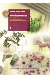 Papel MEDICAMENTOS : UN VIAJE A LO LARGO T. I Y II