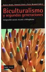 Papel BICULTURALISMO Y SEGUNDAS GENERACIONES