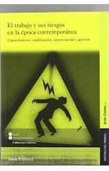 Papel EL TRABAJO Y SUS RIESGOS EN LA EPOCA CONTEMPORANEA