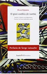 Papel EL GRAN CAMBIO DE RUMBO