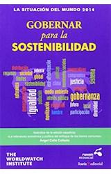 Papel LA SITUACION DEL MUNDO 2014 GOBERNAR PARA LA SOSTENIBILIDAD