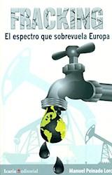Papel FRACKING EL ESPECTRO QUE SOBREVUELA EUROPA