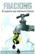 Papel FRACKING EL ESPECTRO QUE SOBREVUELA EUROPA (RUSTICA)