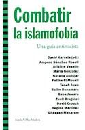 Papel COMBATIR LA ISLAMOFOBIA UNA GUIA ANTIRRACISTA (COLECCION MAS MADERA)