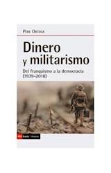 Papel DINERO Y MILITARISMO