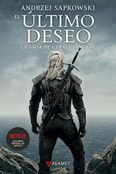 Libro El Ultimo Deseo ( Libro 1 De La Saga De Geralt De Rivia )