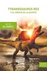 Papel Tyrannosaurus Rex Y El Crater De La Muerte