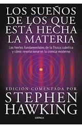 Papel SUEÑOS DE LOS QUE ESTA HECHA LA MATERIA (CARTONE)