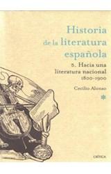 Papel HISTORIA DE LA LITERATURA ESPAÑOLA 5 HACIA UNA LITERATURA NA