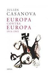 Papel EUROPA CONTRA EUROPA 1914-1945