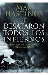 Papel SE DESATARON TODOS LOS INFIERNOS