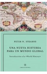 Papel UNA NUEVA HISTORIA PARA UN MUNDO GLOBAL