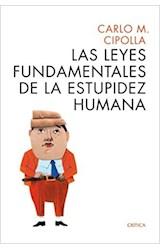 Papel LAS LEYES FUNDAMENTALES DE LA ESTUPIDEZ HUMANA