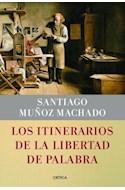Papel ITINERARIOS DE LA LIBERTAD DE PALABRA (CARTONE)