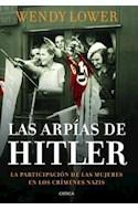 Papel ARPIAS DE HITLER LA PARTICIPACION DE LAS MUJERES EN LOS CRIMENES NAZIS (CARTONE)
