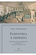 Papel INDUSTRIA E IMPERIO HISTORIA DE GRAN BRETAÑA DESDE 1750 HASTA NUESTROS DIAS (LIBROS DE HIST)