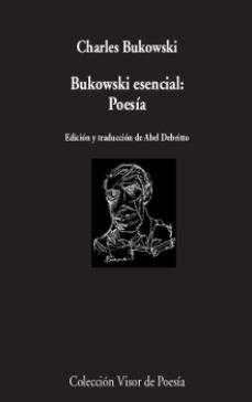 Papel Bukowski Esencial: Poesia
