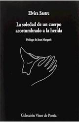 Papel LA SOLEDAD DE UN CUERPO ACOSTUMBRADO A LA HERIDA