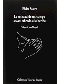 Papel Soledad De Un Cuerpo Acostumbrado A La Herida, La