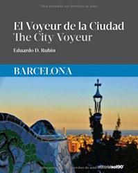 Libro El Voyeur De La Ciudad  Barcelona