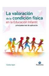 Papel VALORACION DE LA CONDICION FISICA EN LA EDUCACION INFANTIL: