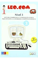 Papel LEO.COM 3 -NIVEL 3- LECTURA COMPRENSIVA Y COMPOSICION ESCRIT