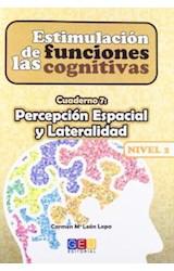 Papel PERCEPCION ESPACIAL Y LATERALIDAD - CUA.7 NIV.2 ESTIMULACION