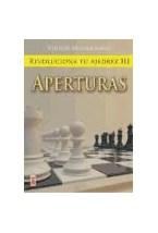 Papel REVOLUCIONA TU AJEDREZ III APERTURAS