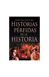 Papel HISTORIAS PERFIDAS DE LA HISTORIA