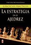 Papel Estrategia En El Ajedrez, La