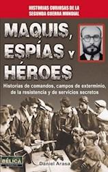Libro Maquis  Espias Y Heroes