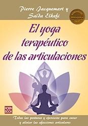 Libro El Yoga Terapeutico De Las Articulaciones