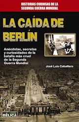 Libro La Caida De Berlin