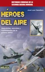 Libro Heroes Del Aire