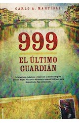 Papel 999 EL ULTIMO GUARDIAN