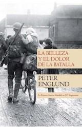Papel LA BELLEZA Y EL DOLOR DE LA BATALLA