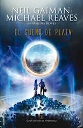 Libro 2. El Sueño De Plata  Interworld