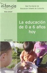 Papel La Educación De 0 A 6 Años Hoy