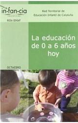 Papel LA EDUCACION DE 0 A 6 AÑOS HOY