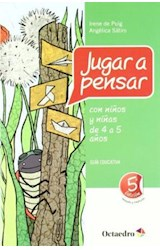 Papel JUGAR A PENSAR CON NIÑOS Y NIÑAS DE 4 A 5 AÑOS