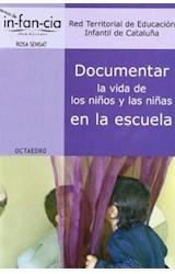 Papel DOCUMENTAR LA VIDA DE LOS NIÑOS Y LAS NIÑAS EN LA ESCUELA