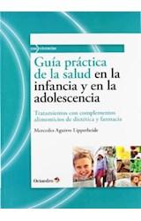 Papel GUIA PRACTICA DE LA SALUD EN LA INFANCIA Y EN LA ADOLESCENCI