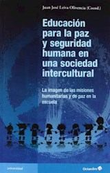Papel EDUCACION PARA LA PAZ Y SEGURIDAD HUMANA EN UNA SOCIEDAD INT