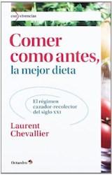 Papel COMER COMO ANTES, LA MEJOR DIETA