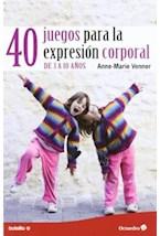 Papel 40 JUEGOS PARA LA EXPERESION CORPORAL
