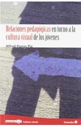 Papel RELACIONES PEDAGOGICAS EN TORNO A LA CULTURA VISUAL DE LOS J
