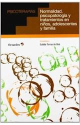 Papel NORMALIDAD, PSICOPATOLOGIA Y TRATAMIENTOS EN NIÑOS, ADOLESCE