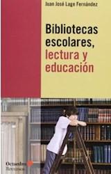 Papel BIBLIOTECAS ESCOLARES, LECTURA Y EDUCACION