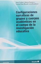 Papel Configuraciones narrativas de grupos y cuerpos académicos en el campo de la investigación educativa